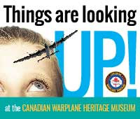 Things are looking up at Canadian Warplane Heritage Museum.